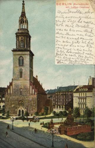 St. Marienkirche Berlin-Mitte mit Luther-Denkmal 1906